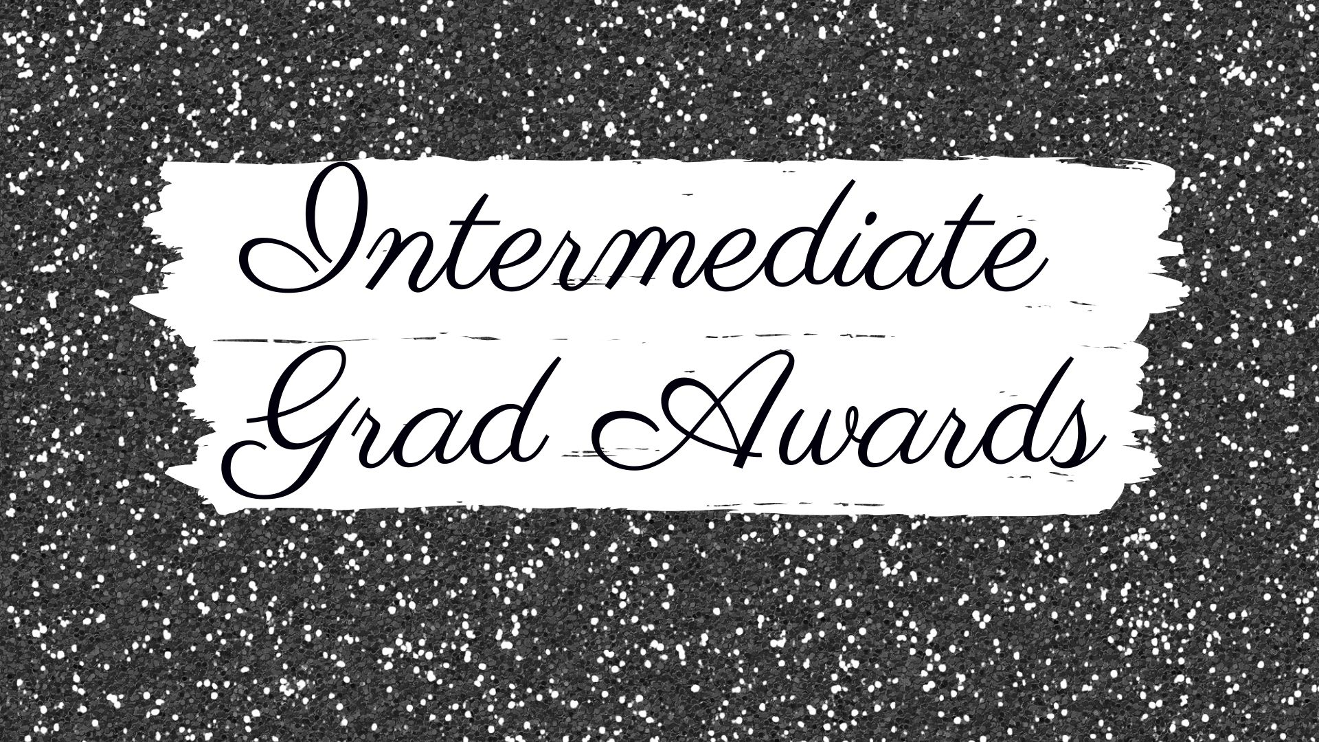 Intermediate Grad Awards 2020
