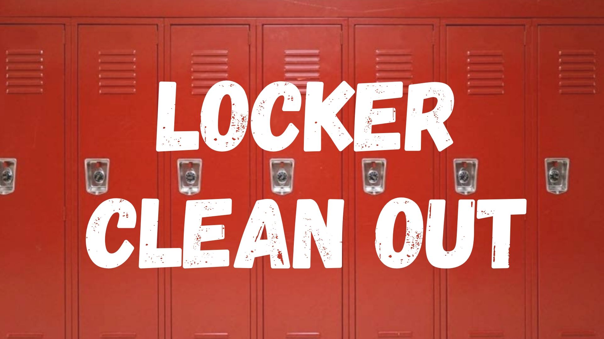 Locker Clean out